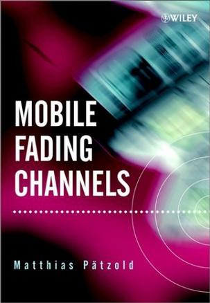 Mobile Fading Channels