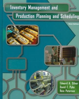 Inventory Management and Production Planning and Scheduling, 3rd Edition