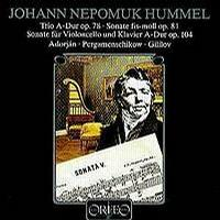 Hummel:Trio for Flute,Cello and Piano Op78;Sonata for Cello and Piano Op104;Sonata for Piano Op81