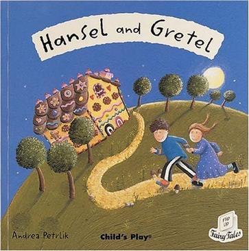 Hansel And Gretel (Flip Up Fairy Tales)