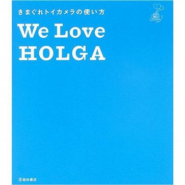 We Love HOLGA