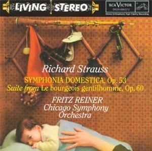 Richard Strauss: Symphonia Domestica, Op. 53; Suite from Le bourgeois gentilhomme, Op. 60