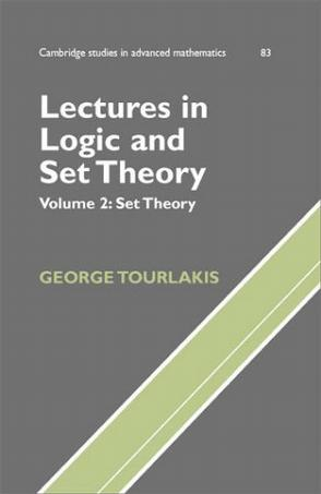 Lectures in Logic and Set Theory (Cambridge Studies in Advanced Mathematics)