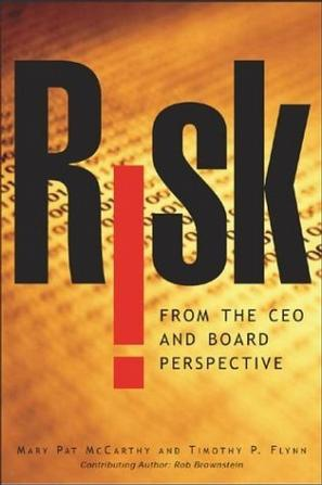 Risk From the CEO and Board Perspective