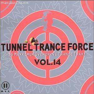 Tunnel Trance Force Vol. 14