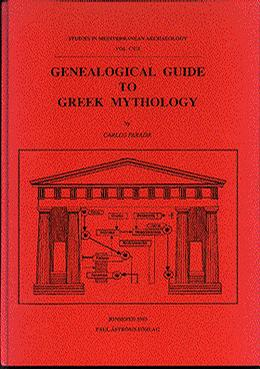 Genealogical Guide to Greek Mythology (Studies in Mediterranean Archaeology, Vol 107)
