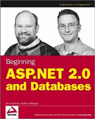 Beginning ASP.NET 2.0 and Databases (Wrox Beginning Guides)