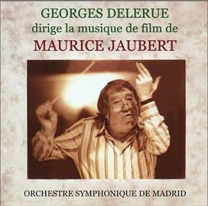 Georges Delerue conducts the film music of Maurice Jaubert