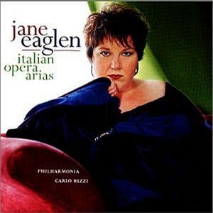 Jane Eaglen - Italian Opera Arias