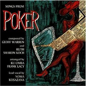 Songs from the Musical Poker