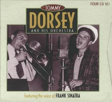 Tommy Dorsey & His Orchestra Featuring Frank Sinatra