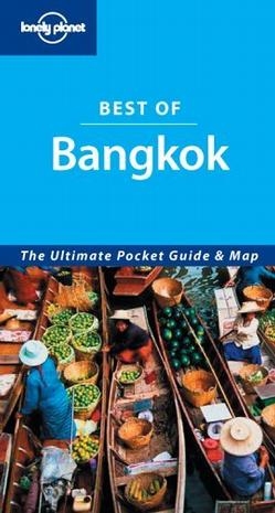 Lonely Planet Best Of Bangkok (Lonely Planet Best of Bangkok)