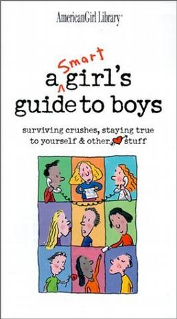 A Smart Girls Guide to Boys