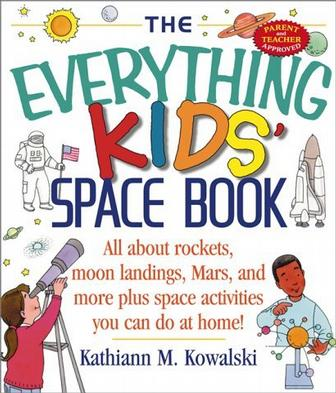 The Everything Kids Space Book