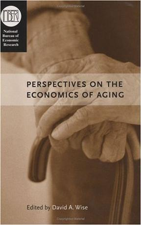 Perspectives on the Economics of Aging (National Bureau of Economic Research Conference Report)