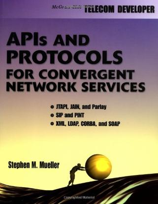 APIs and Protocols For Convergent Network Services