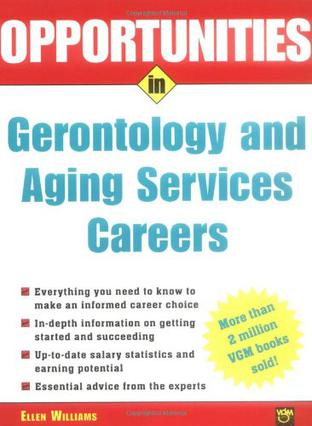 Opportunities in Gerontology and Aging Services Careers