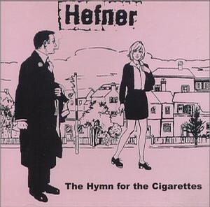 Hymn for the Cigarettes
