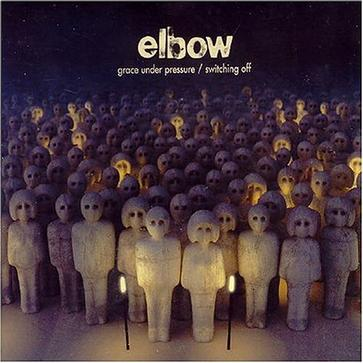 Elbow - Grace Under Pressure