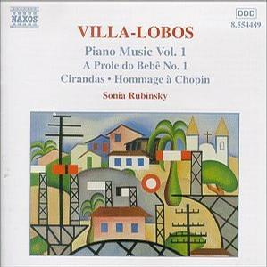 Villa-Lobos: Piano Music Vol. 1 / Rubinsky
