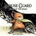 Mouse Guard Belly of the Beast (Mouse Guard, Issue 1 (second printing))