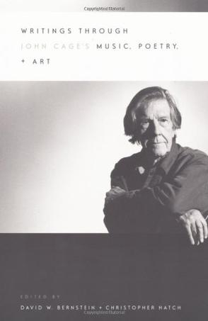 Writings Through John Cage's Music, Poetry and Art