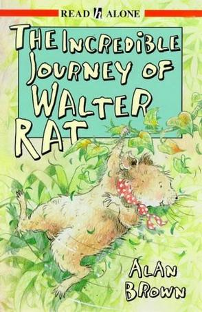 Incredible Journey of Walter Rat (Read Alone)