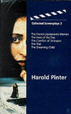 Harold Pinter Collected Screenplays 3