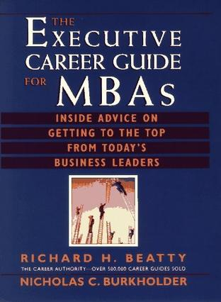 The Executive Career Guide for MBAs