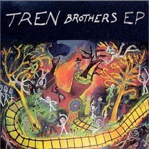 Tren Brothers EP
