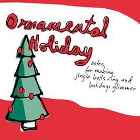Ornamental Holiday