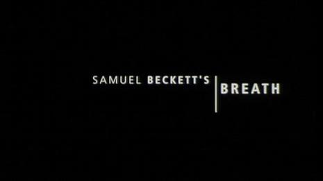 Beckett on Film - Breath
