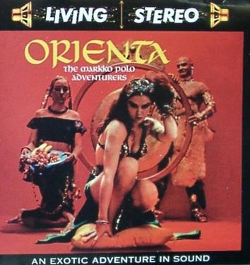Orienta: An Exotic Adventure in Sound/Tropical Fantasy: Adventures in Exotica and Percussion