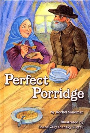 Perfect Porridge - A story about Kindness