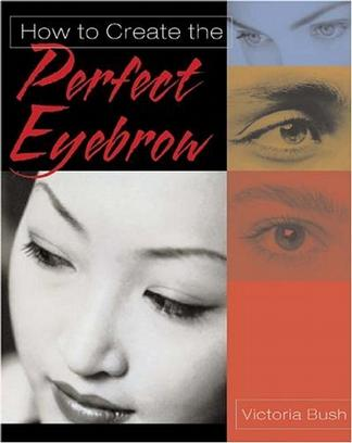 How to Create the Perfect Eyebrow