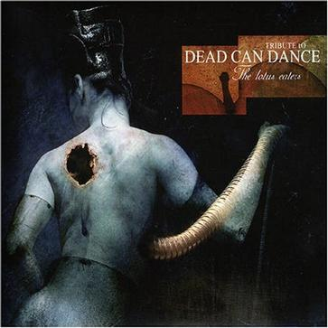 The Lotus Eaters: Tribute To Dead Can Dance (.2)