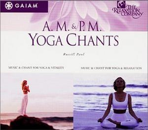 AM & PM Yoga Chants