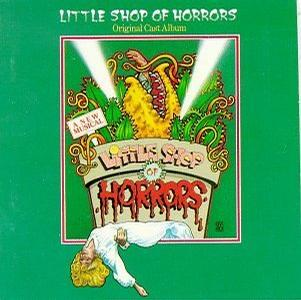 Little Shop of Horrors (1982 Original Off-Broadway Cast)