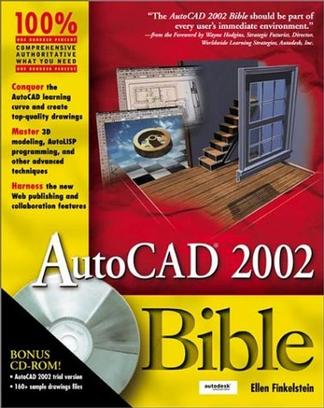AutoCAD 2002 Bible (With CD-ROM)
