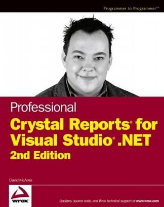 Professional Crystal Reports for Visual Studio .NET, 2nd Edition