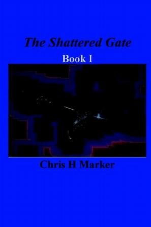 The Shattered Gate