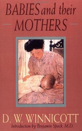 Babies and Their Mothers (Merloyd Lawrence)
