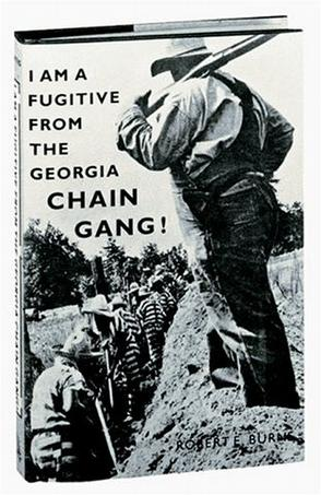 I Am a Fugitive from the Georgia Chain Gang!