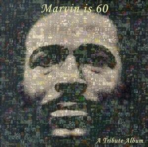 Marvin Is 60: A Tribute Album