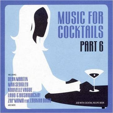 Music for Cocktails, Vol. 6