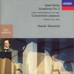 Saint-Saëns: Symphony no 3, Carnival of the Animals / Dutoit