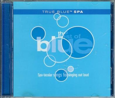 True Blue Spa / The Best of Blue