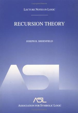 Recursion Theory (Lecture Notes In Logic, 1) (Lecture Notes in Logic, 1.)