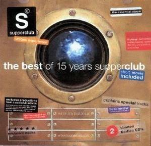 Supperclub: The Best of 15 Years