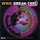 WWG Break Thru